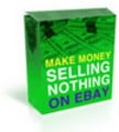 Thumbnail Sell Nothing On Ebay! Make Fast Cash!