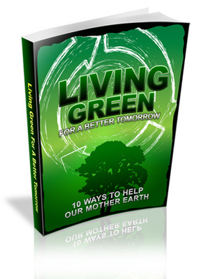 Product picture Living Green For A Better Tomorrow